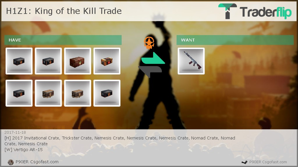 P90ER Csgofast.com Wants to Trade H1Z1: King of the Kill Items - Traderflip