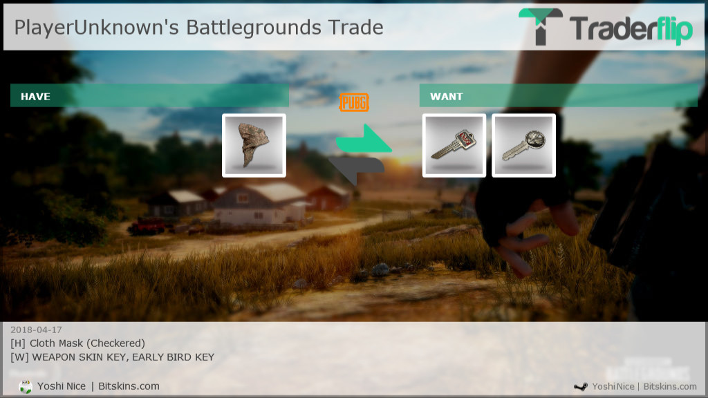 Yoshi Nice | Bitskins com Wants to Trade PlayerUnknown's